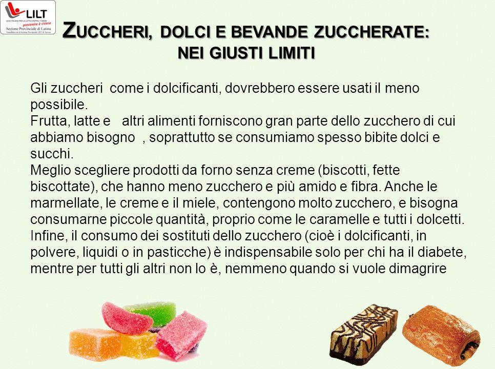 Gli zuccheri come i dolcificanti, dovrebbero essere usati il meno possibile. Frutta, latte e altri alimenti forniscono gran parte dello zucchero di cu