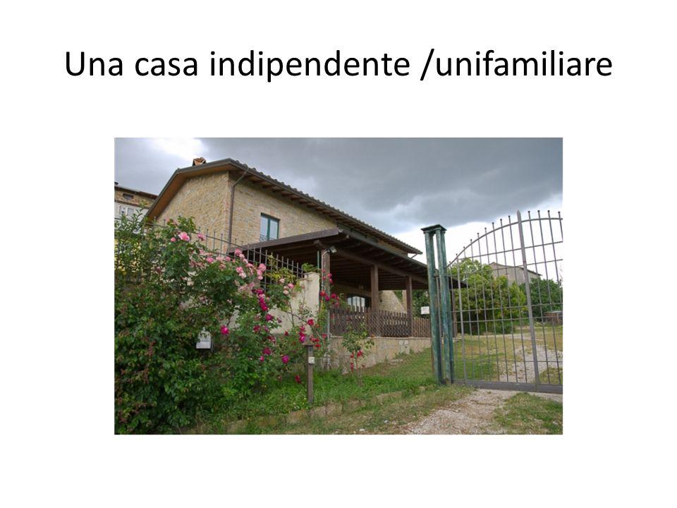 Una casa indipendente /unifamiliare