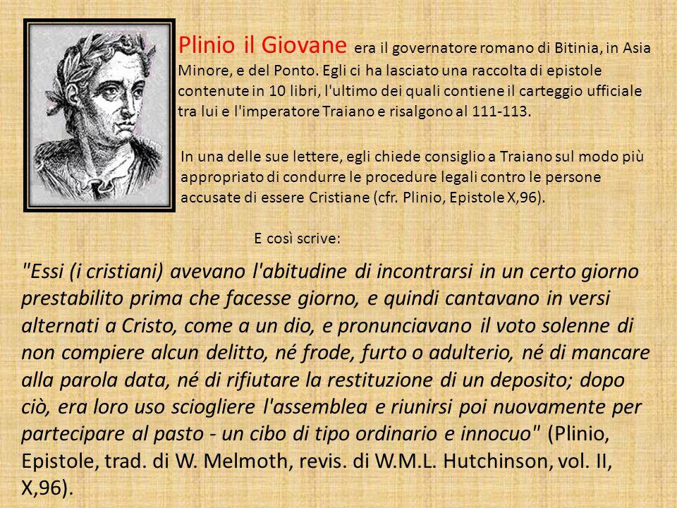 Plinio il Giovane era il governatore romano di Bitinia, in Asia Minore, e del Ponto.