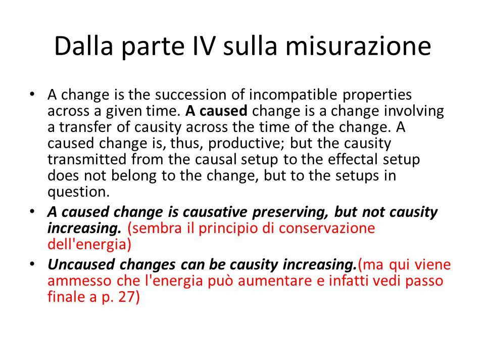 Principi sulla misurabilità della causità (C.M.1) Causity is measurable.