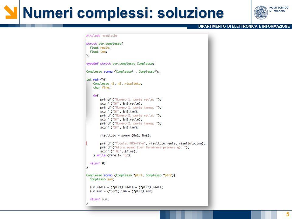 DIPARTIMENTO DI ELETTRONICA E INFORMAZIONE Numeri complessi: soluzione 5