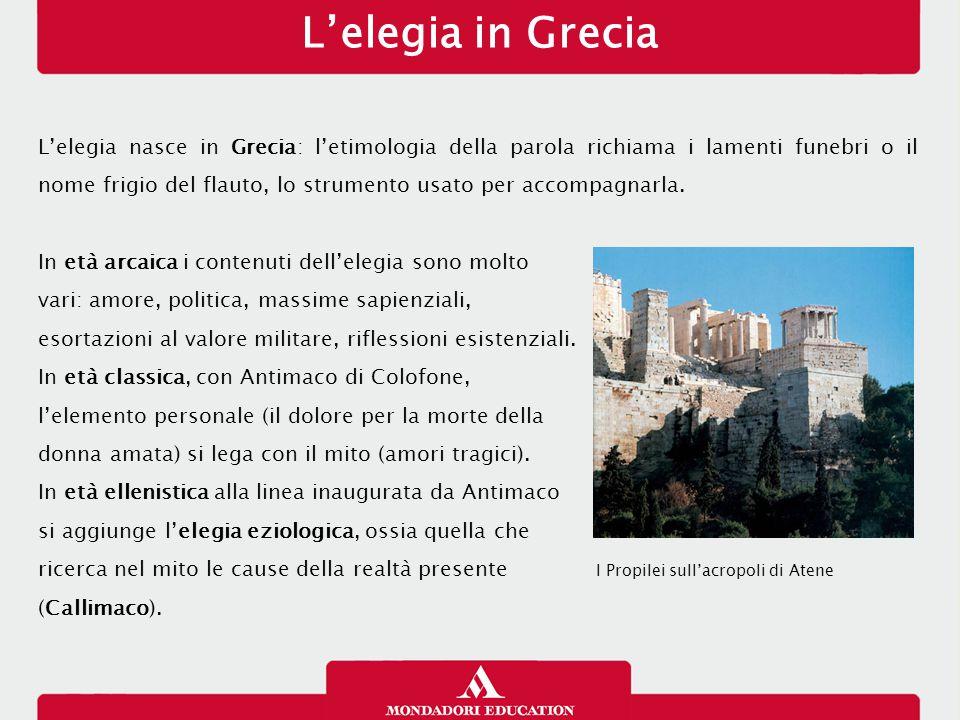 L'elegia a Roma Difficile ricostruire le origini dell'elegia latina e i suoi rapporti con quella greca; di sicuro si può dire che la massima fioritura di questo genere a Roma si colloca nella seconda metà del I sec.