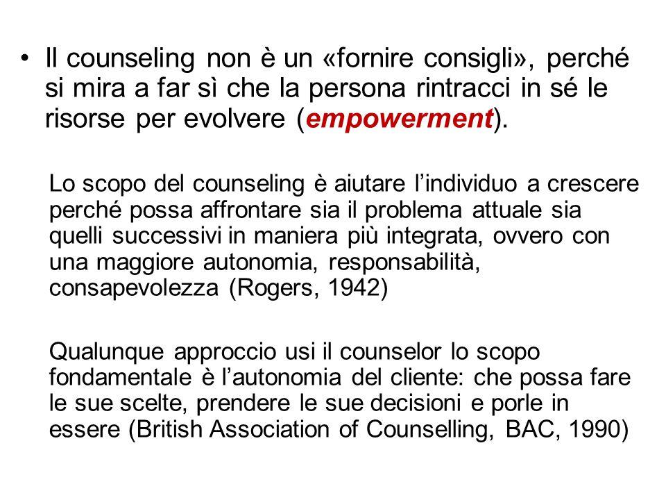 Il counseling non è un «fornire consigli», perché si mira a far sì che la persona rintracci in sé le risorse per evolvere (empowerment). Lo scopo del