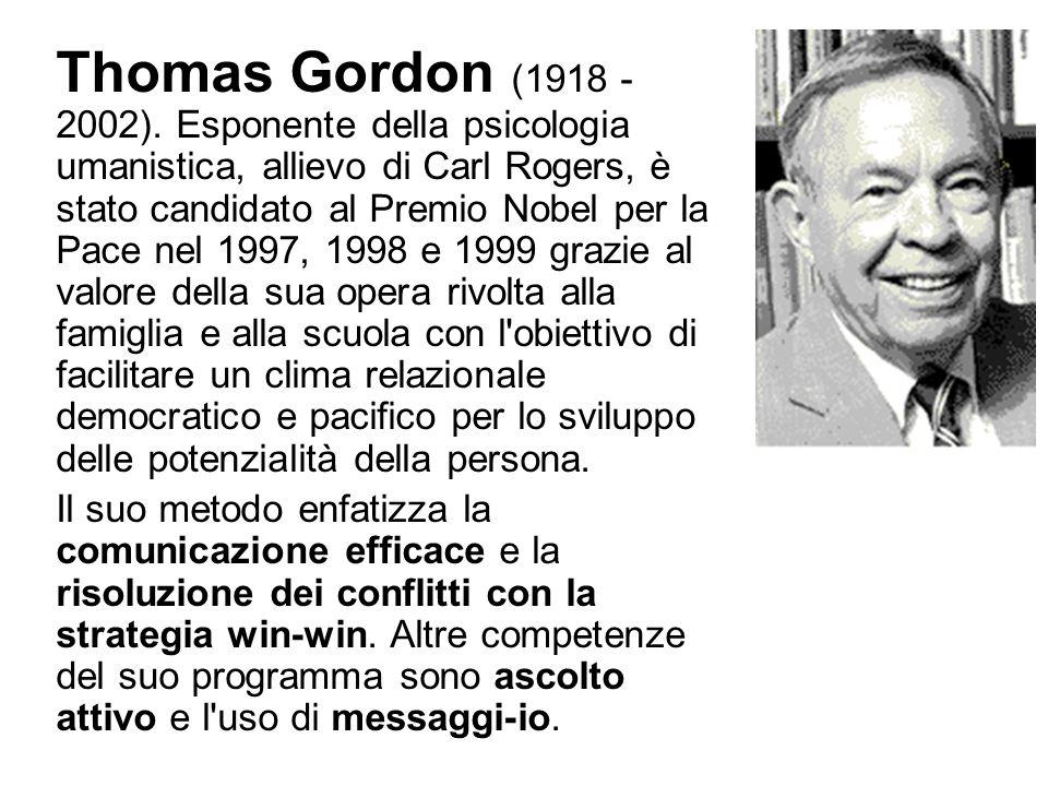 Thomas Gordon (1918 - 2002). Esponente della psicologia umanistica, allievo di Carl Rogers, è stato candidato al Premio Nobel per la Pace nel 1997, 19