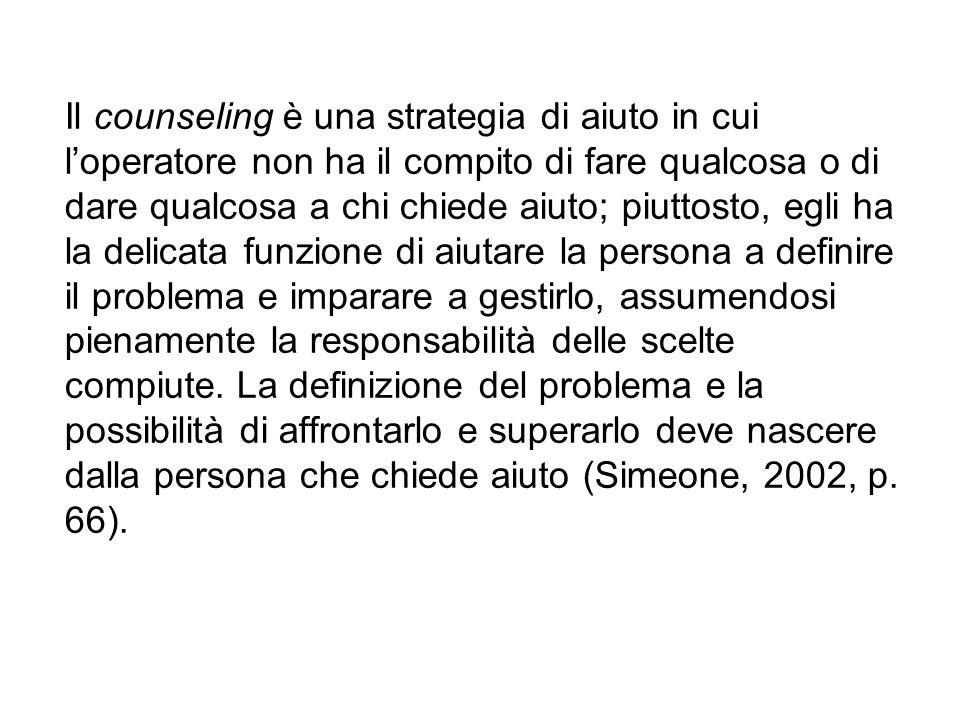 Le seguenti tecniche possono essere utili in una relazione di aiuto: (Mattioti, Crestana, Trevisani, 1991, pp.