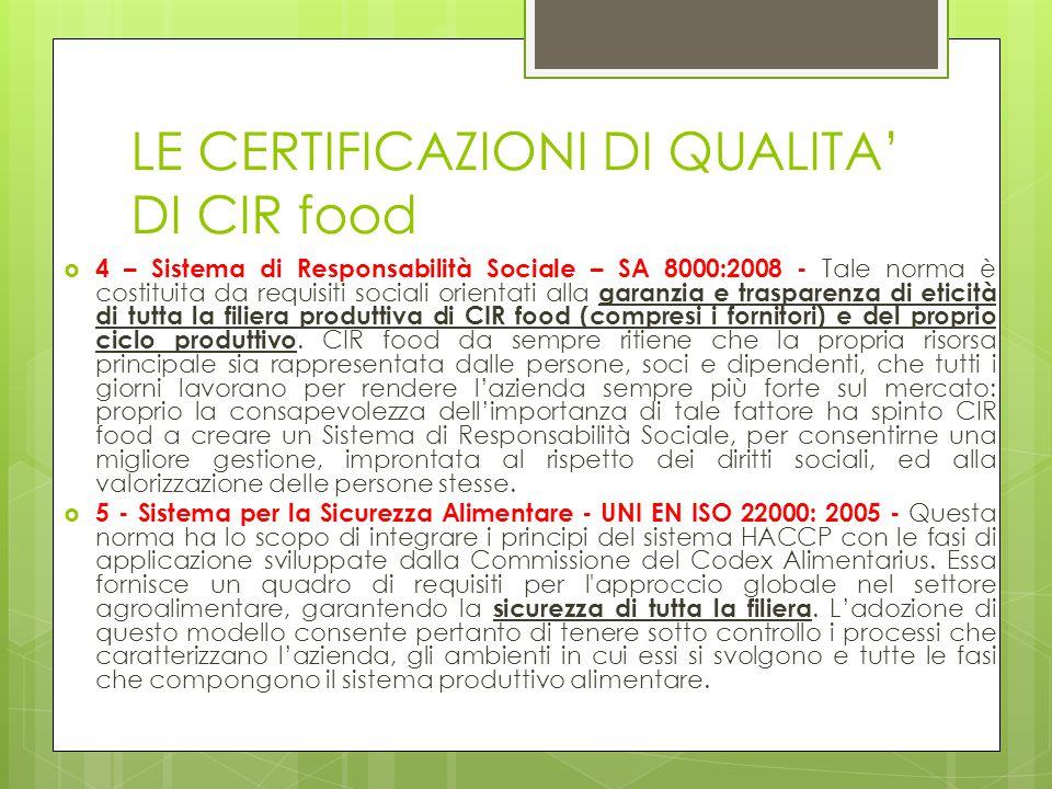  4 – Sistema di Responsabilità Sociale – SA 8000:2008 - Tale norma è costituita da requisiti sociali orientati alla garanzia e trasparenza di eticità