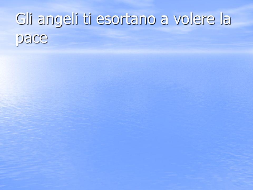 Gli angeli ti esortano a fare il tuo dovere di figlio di dio