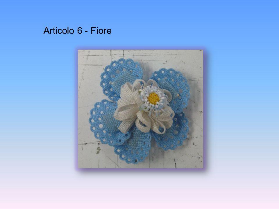 Articolo 6 - Fiore