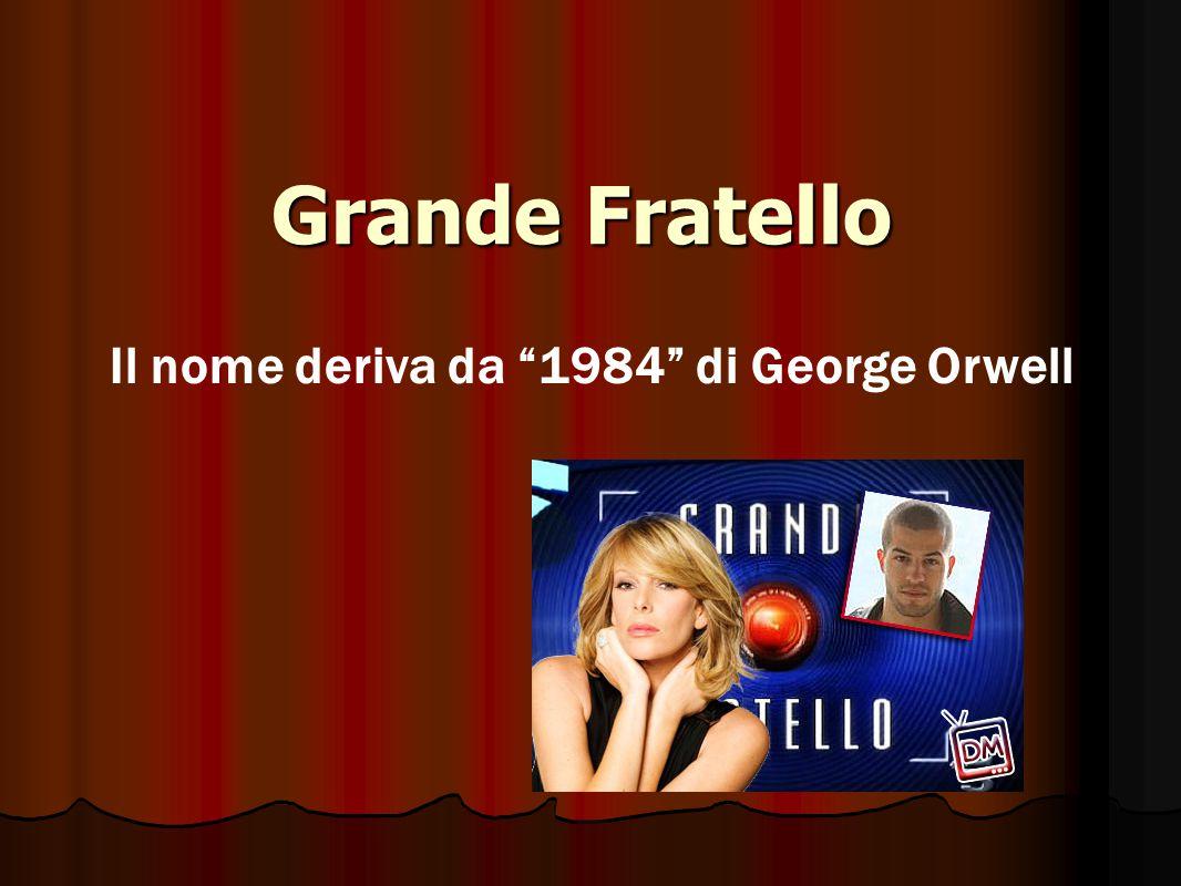 """Grande Fratello Il nome deriva da """"1984"""" di George Orwell"""