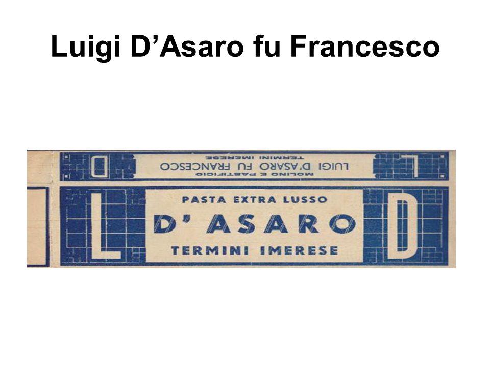 Luigi D'Asaro fu Francesco
