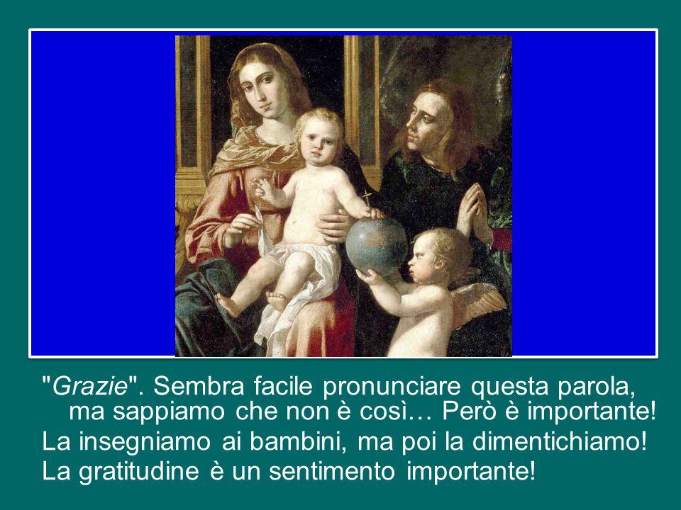 Nei Fioretti di san Francesco si trova questa espressione: «Sappi che la cortesia è una delle proprietà di Dio … e la cortesia è sorella della carità,