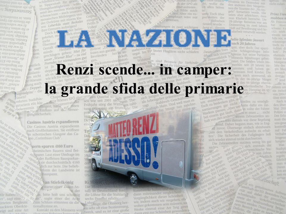 Renzi scende... in camper: la grande sfida delle primarie