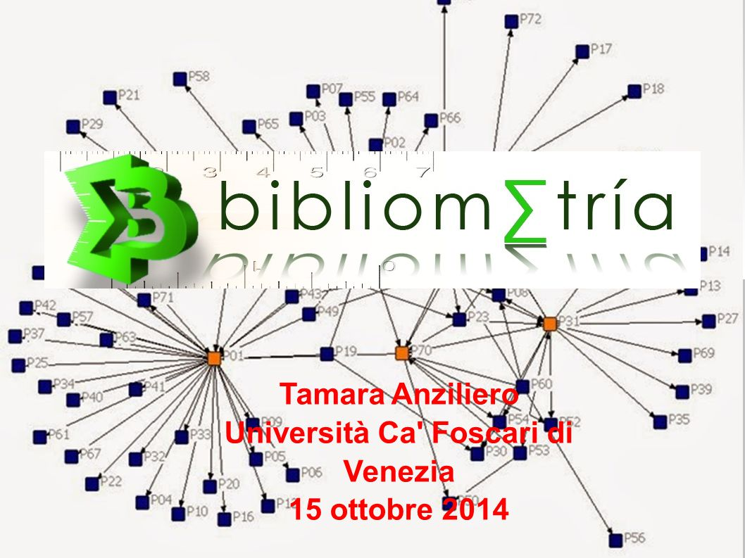 Tamara Anziliero Università Ca' Foscari di Venezia 15 ottobre 2014