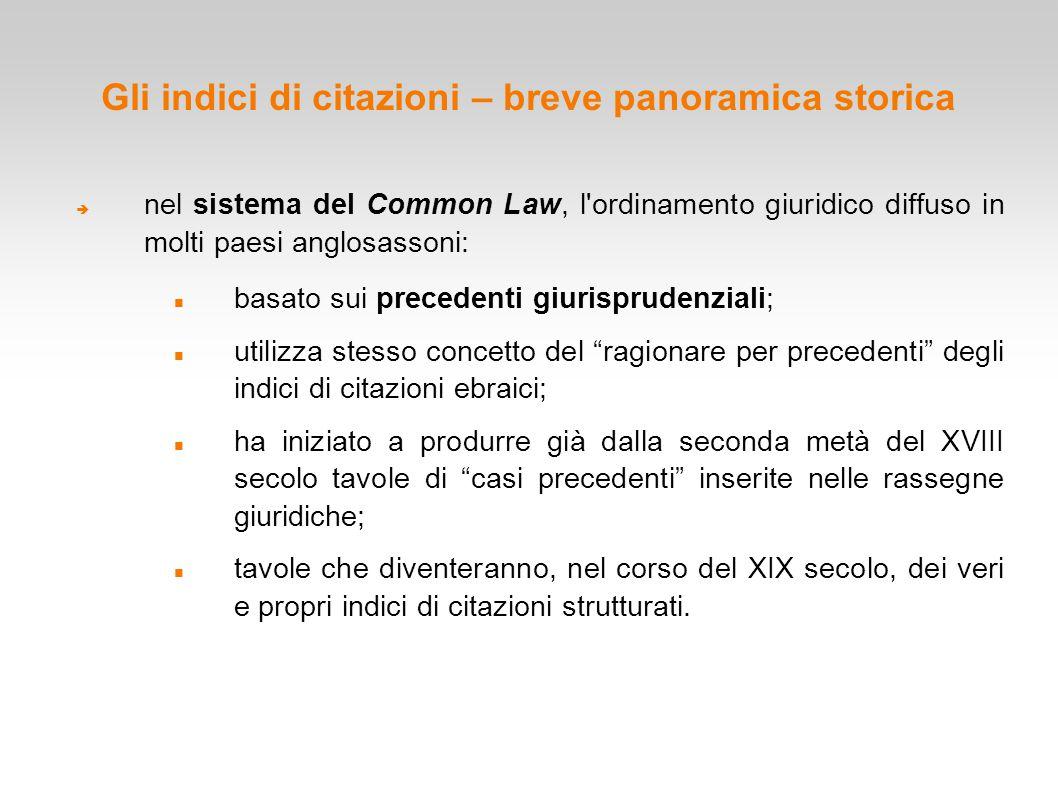 Gli indici di citazioni – breve panoramica storica  nel sistema del Common Law, l'ordinamento giuridico diffuso in molti paesi anglosassoni: basato s