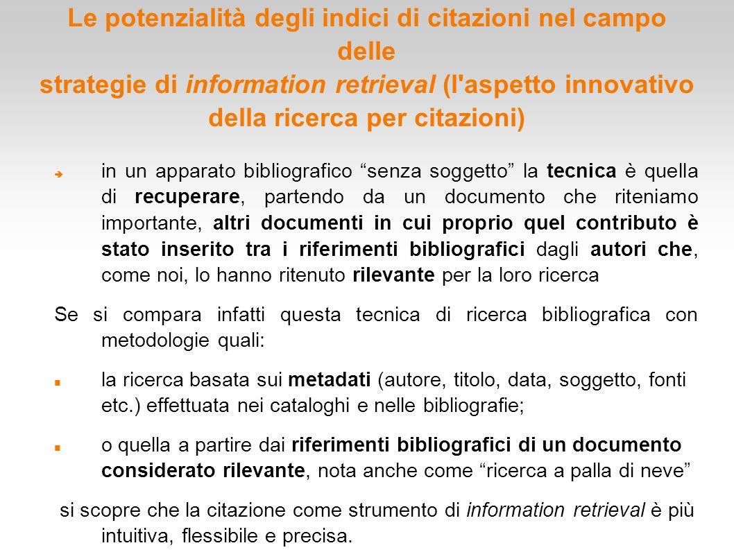 Le potenzialità degli indici di citazioni nel campo delle strategie di information retrieval (l'aspetto innovativo della ricerca per citazioni)  in u
