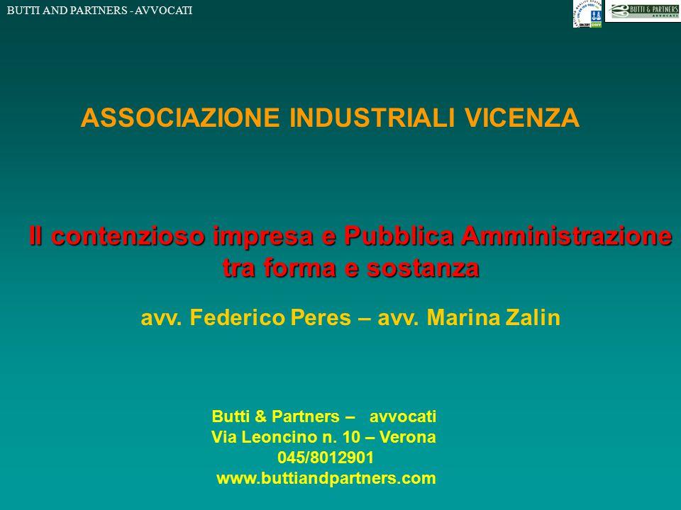 BUTTI AND PARTNERS - AVVOCATI ASSOCIAZIONE INDUSTRIALI VICENZA Butti & Partners – avvocati Via Leoncino n. 10 – Verona 045/8012901 www.buttiandpartner