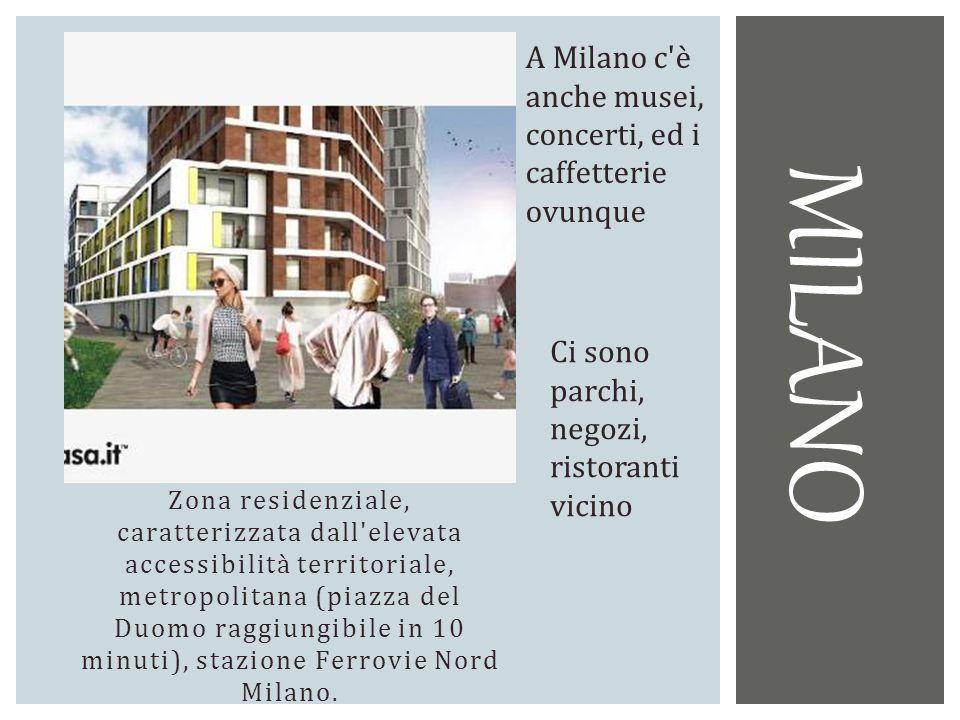 Zona residenziale, caratterizzata dall'elevata accessibilità territoriale, metropolitana (piazza del Duomo raggiungibile in 10 minuti), stazione Ferro