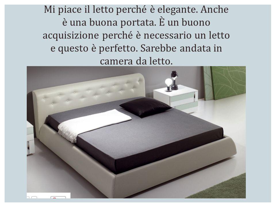 Mi piace il letto perché è elegante. Anche è una buona portata. È un buono acquisizione perché è necessario un letto e questo è perfetto. Sarebbe anda