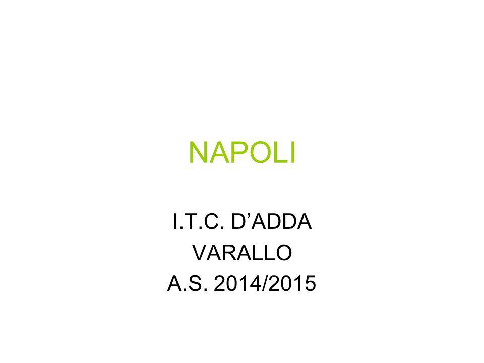 NAPOLI I.T.C. D'ADDA VARALLO A.S. 2014/2015
