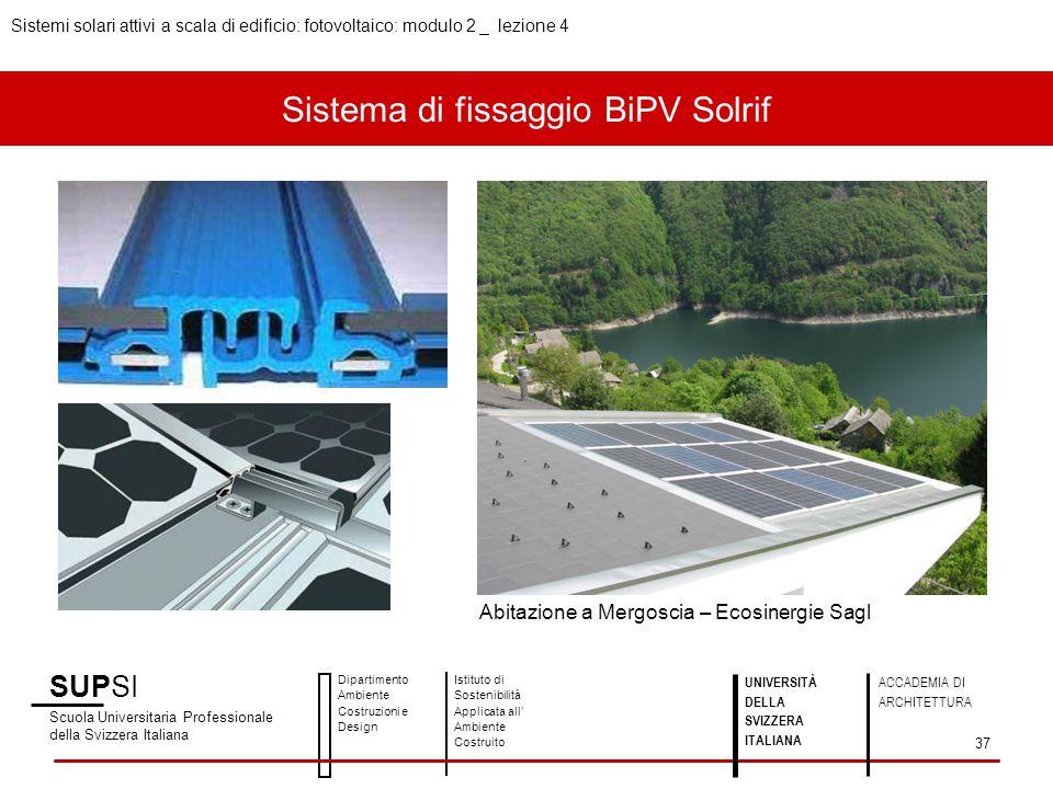Sistema di fissaggio BiPV Solrif SUPSI Scuola Universitaria Professionale della Svizzera Italiana Dipartimento Ambiente Costruzioni e Design Istituto