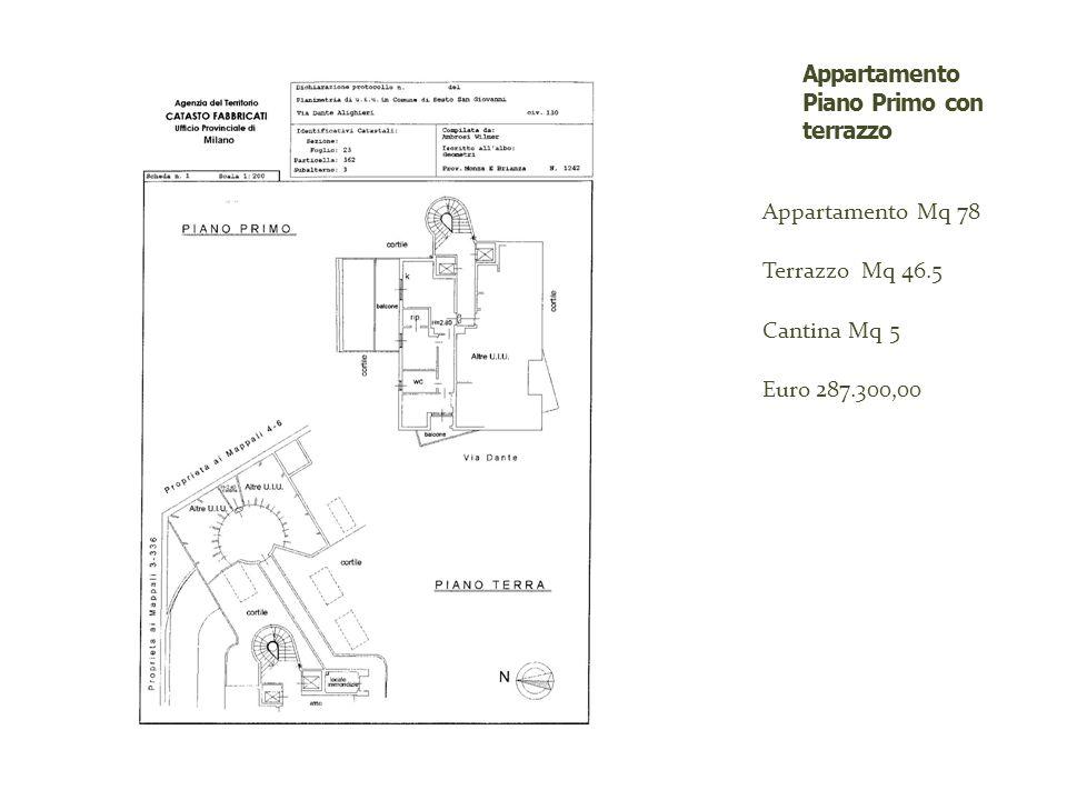 Appartamento Mq 78 Terrazzo Mq 46.5 Cantina Mq 5 Euro 287.300,00