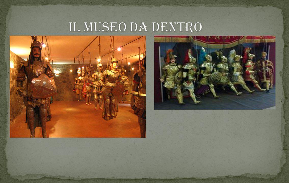 Il museo,in corso di allestimento,ospiterà la collezione di Pupi Siciliani della famiglia Russo. Essa è composta da 37 marionette che rappresentano i