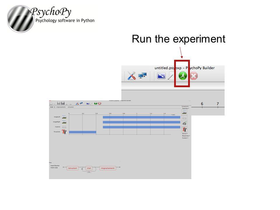 Run the experiment