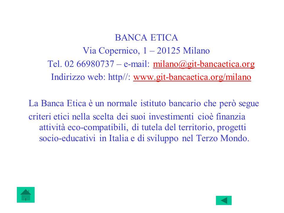 BANCA ETICA Via Copernico, 1 – 20125 Milano Tel.