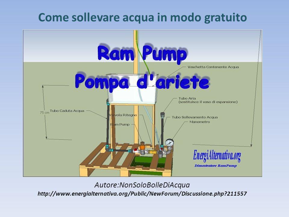 Cos'è la Ram Pump Viene comunemente definita pompa ma, tecnicamente, è una macchina idraulica che ha la prerogativa di sollevare acqua senza ausilio di motori o energia elettrica.