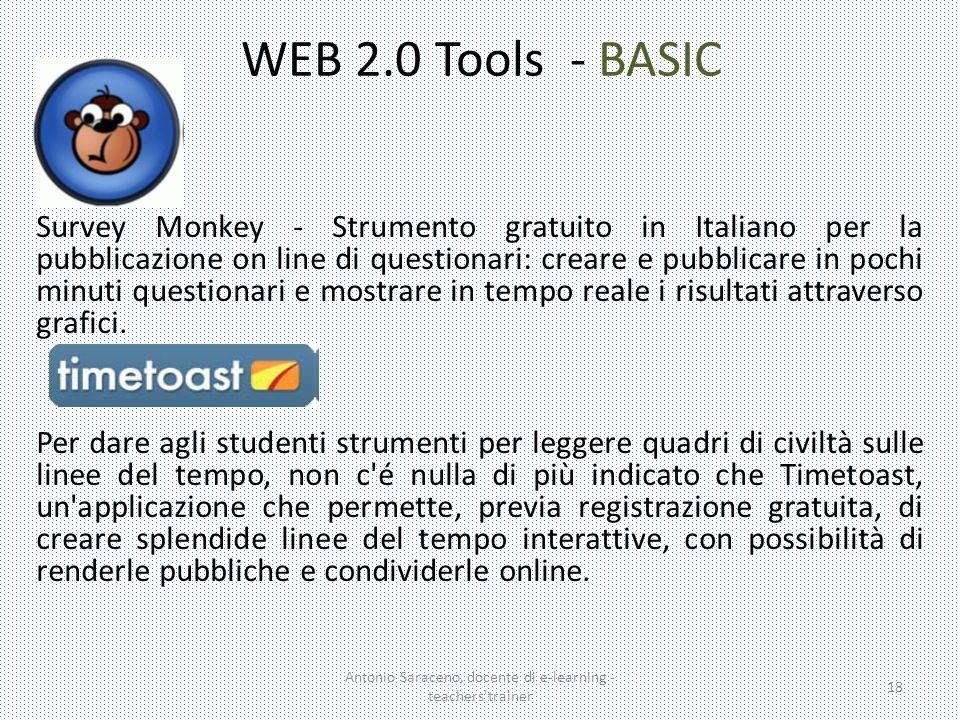 WEB 2.0 Tools - BASIC Survey Monkey - Strumento gratuito in Italiano per la pubblicazione on line di questionari: creare e pubblicare in pochi minuti