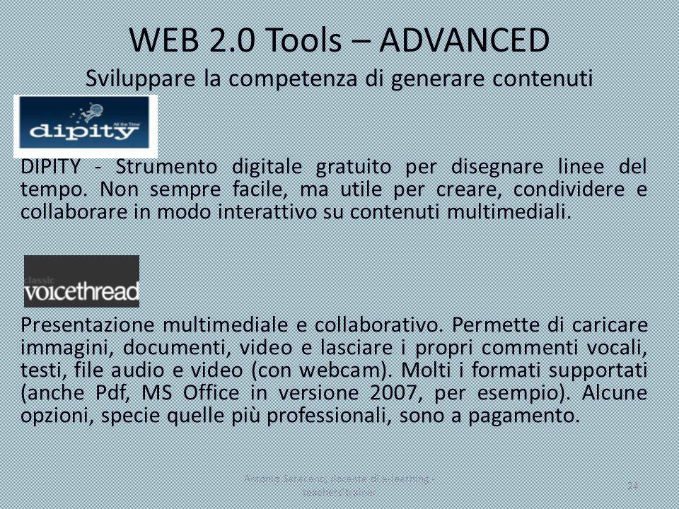 WEB 2.0 Tools – ADVANCED Sviluppare la competenza di generare contenuti DIPITY - Strumento digitale gratuito per disegnare linee del tempo. Non sempre