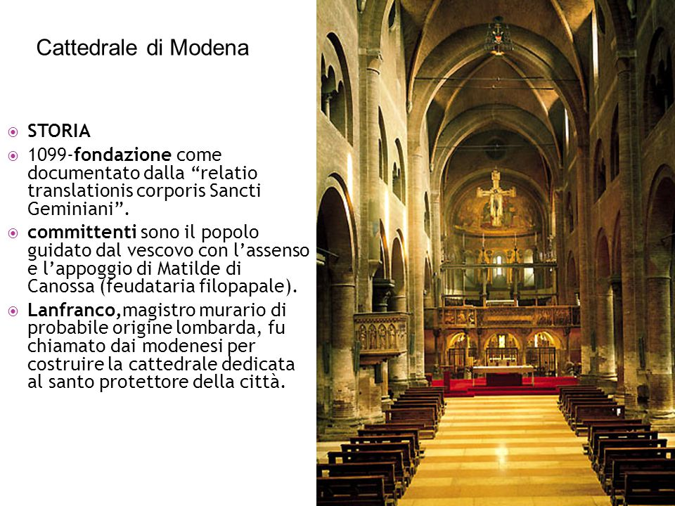""" STORIA  1099-fondazione come documentato dalla """"relatio translationis corporis Sancti Geminiani"""".  committenti sono il popolo guidato dal vescovo"""