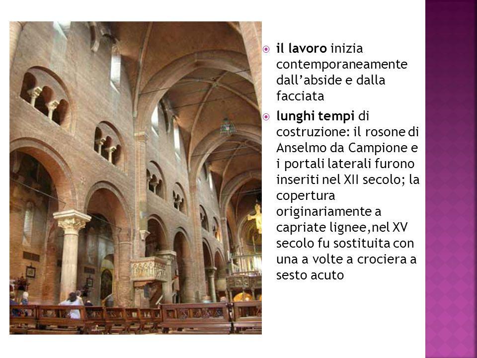  il lavoro inizia contemporaneamente dall'abside e dalla facciata  lunghi tempi di costruzione: il rosone di Anselmo da Campione e i portali lateral