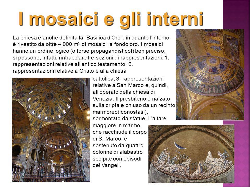 I mosaici e gli interni La chiesa è anche definita la
