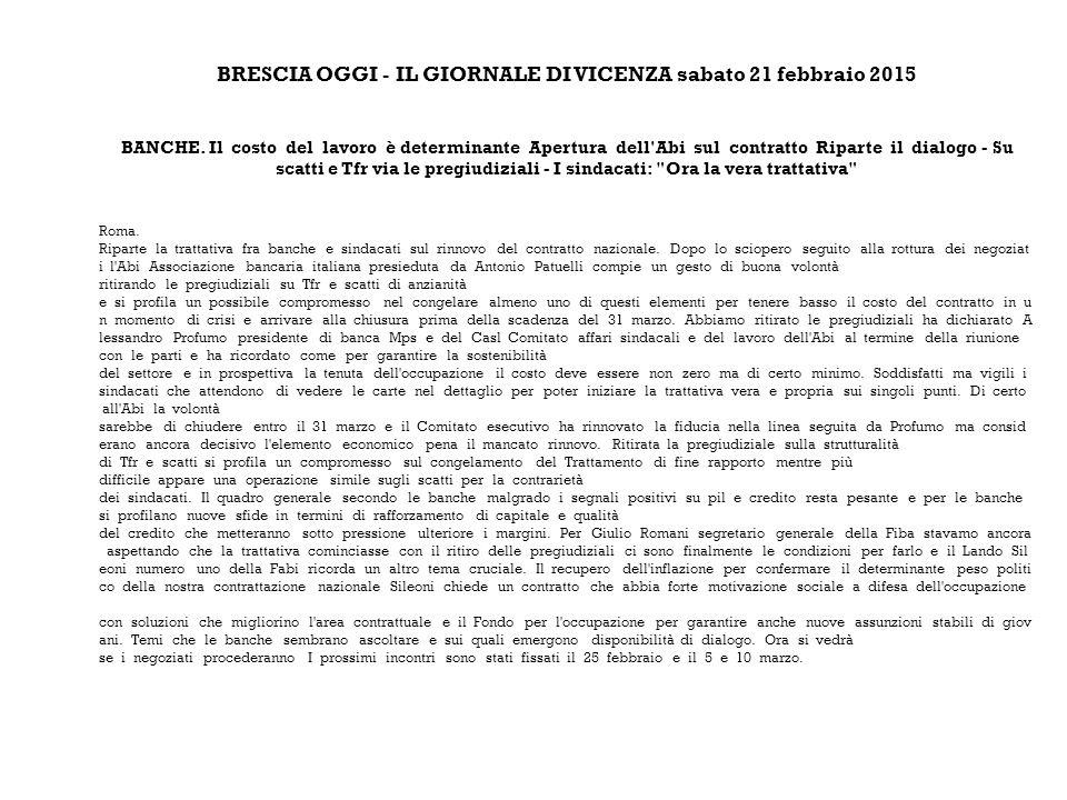 BRESCIA OGGI - IL GIORNALE DI VICENZA sabato 21 febbraio 2015 BANCHE.