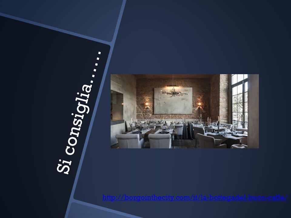 Si consiglia…… http://borgointhecity.com/it/la-bottegadel-buon-caffe/