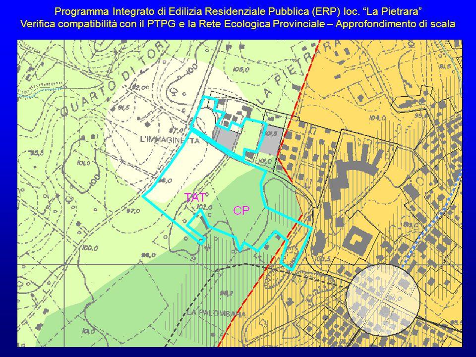 """Programma Integrato di Edilizia Residenziale Pubblica (ERP) loc. """"La Pietrara"""" Verifica compatibilità con il PTPG e la Rete Ecologica Provinciale – Ap"""