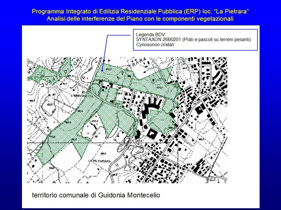 """Programma Integrato di Edilizia Residenziale Pubblica (ERP) loc. """"La Pietrara"""" Analisi delle interferenze del Piano con le componenti vegetazionali"""