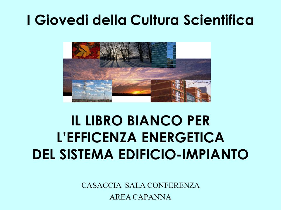 ENEA - UDA SISTEN - G.Fasano, M.Zinzi Energy consumption in the buildings sector Energy demand in 2000 31% 28% 41% Industry Transport Residential and Tertiary Energy consumption by end use in EU tertiary buildings Cooling4% Space heating52% Lighting 14% Cooking 5% Water heating 9% Other16% Energy consumption by end use in EU residential buildings Space heating57% Electric Appliances 11% Cooking7% Water heating25%