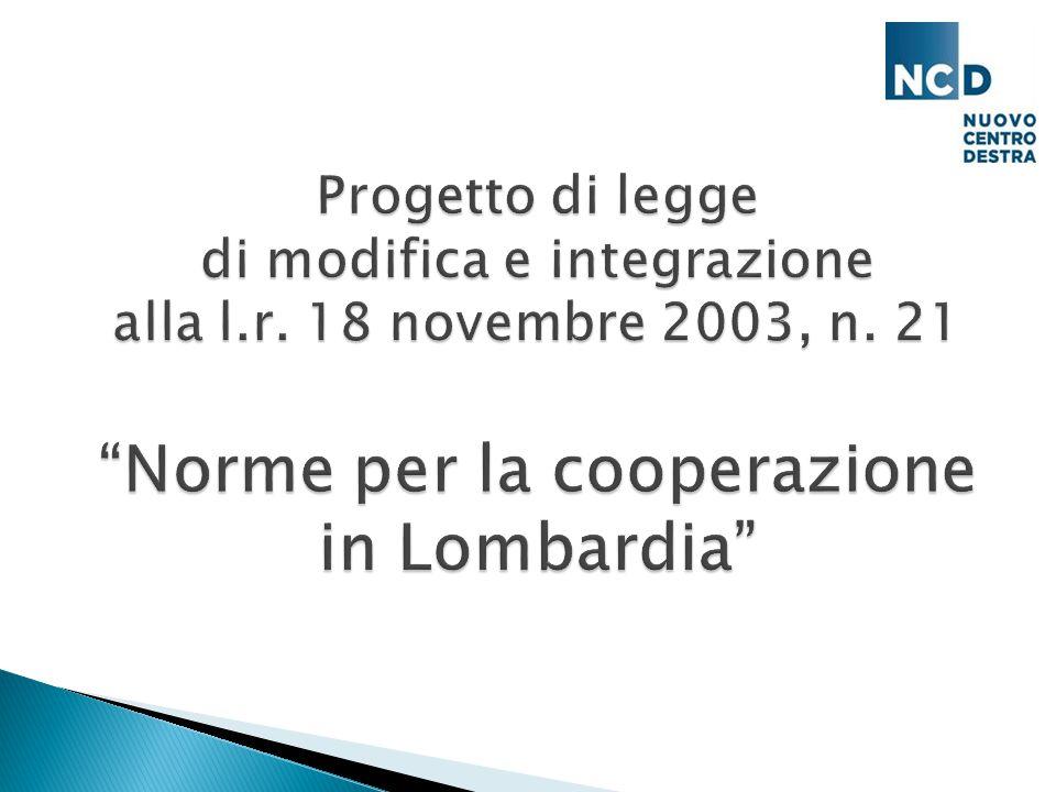 Le cooperative in Lombardia oggi Oltre 4.300 cooperative in Lombardia 1.869 cooperative sociali attualmente registrate nell'Albo regionale 2 milioni sono i soci lavoratori occupati all'interno delle società cooperative lombarde (nel 2014): 1 lombardo su 4; + 12% trend occupazionale negli ultimi 5 anni nelle cooperative sociali