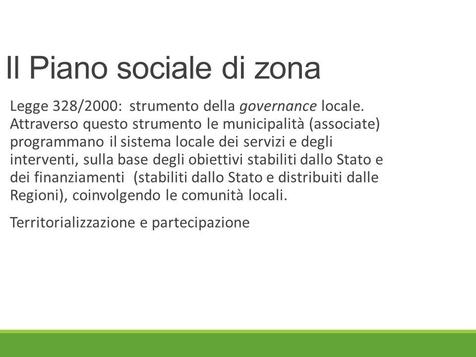 Il Piano sociale di zona Legge 328/2000: strumento della governance locale.