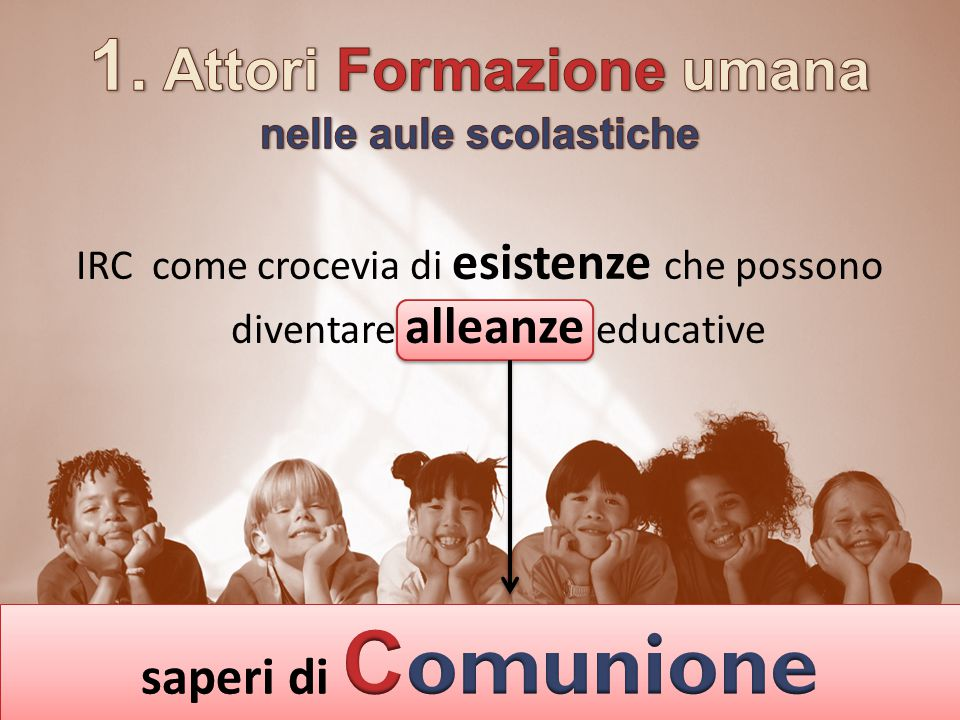 IRC come crocevia di esistenze che possono diventare alleanze educative