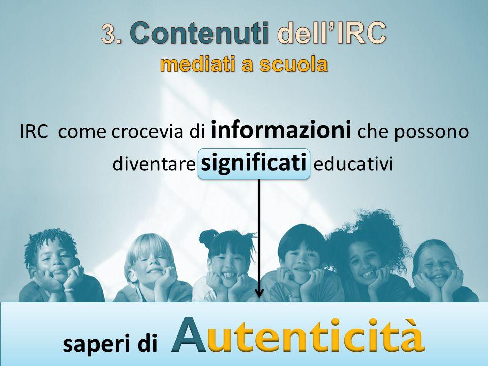 IRC come crocevia di informazioni che possono diventare significati educativi