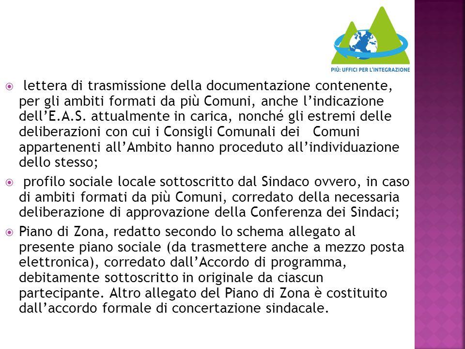  lettera di trasmissione della documentazione contenente, per gli ambiti formati da più Comuni, anche l'indicazione dell'E.A.S. attualmente in carica