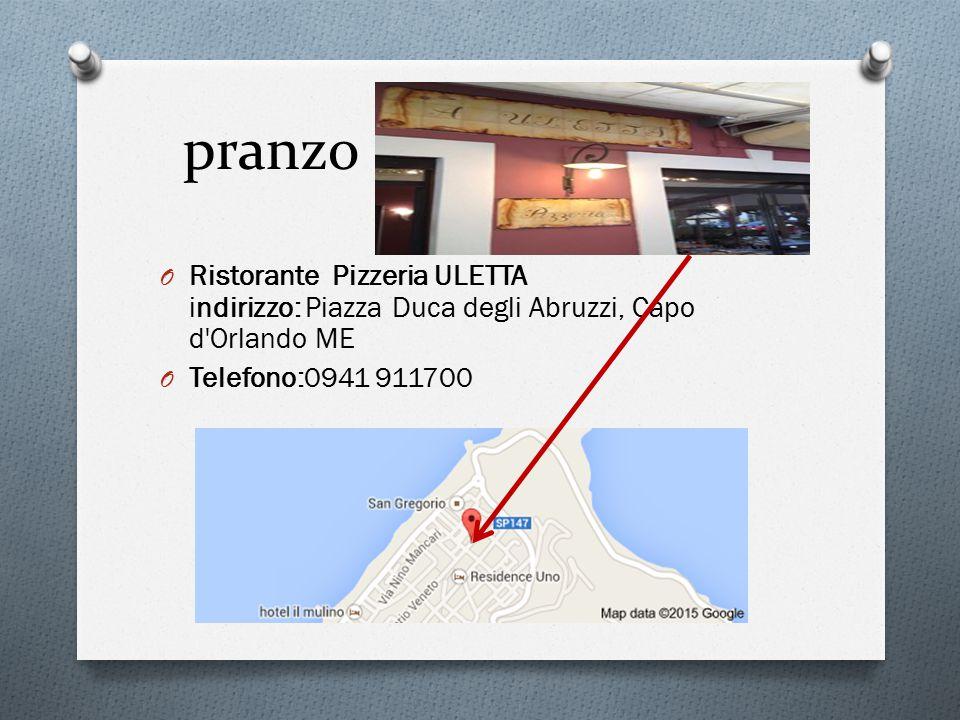 pranzo O Ristorante Pizzeria ULETTA indirizzo: Piazza Duca degli Abruzzi, Capo d Orlando ME O Telefono:0941 911700