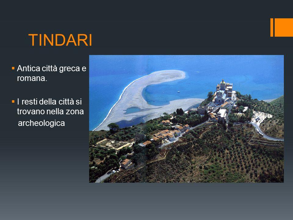 TINDARI  Antica città greca e romana.  I resti della città si trovano nella zona archeologica