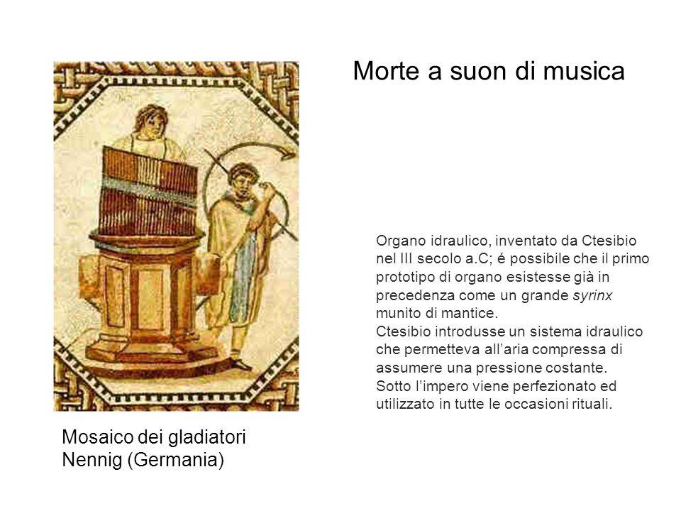 Organo idraulico, inventato da Ctesibio nel III secolo a.C; é possibile che il primo prototipo di organo esistesse già in precedenza come un grande sy