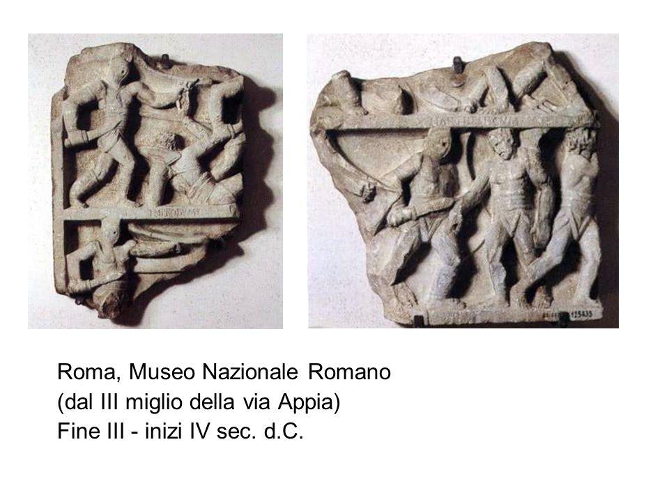 Roma, Museo Nazionale Romano (dal III miglio della via Appia) Fine III - inizi IV sec. d.C.