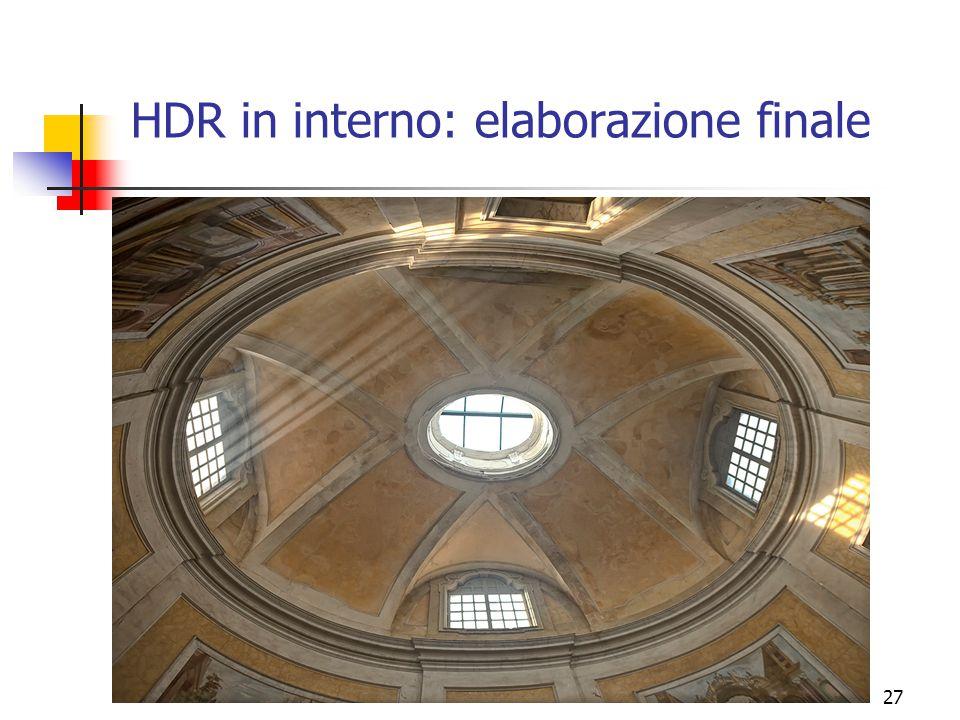 27 HDR in interno: elaborazione finale