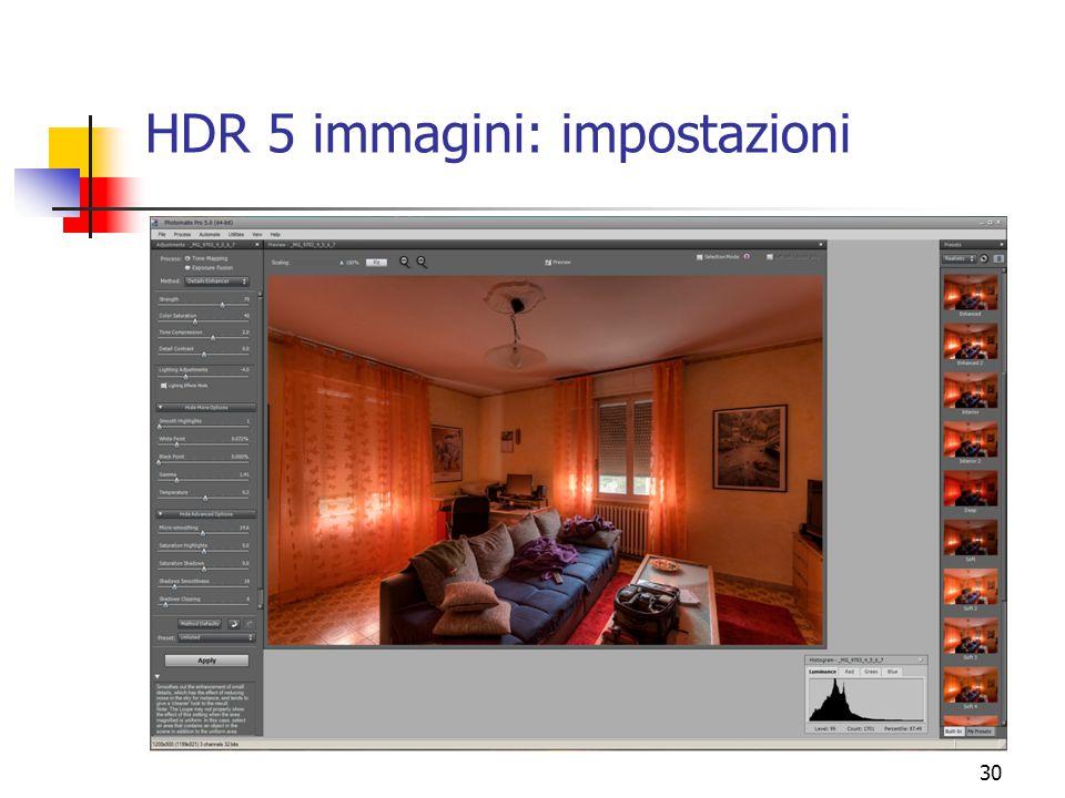 30 HDR 5 immagini: impostazioni